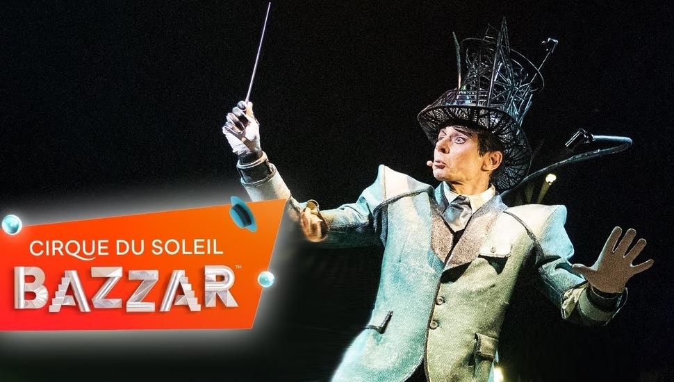 Cirque du SoleilBAZZAR