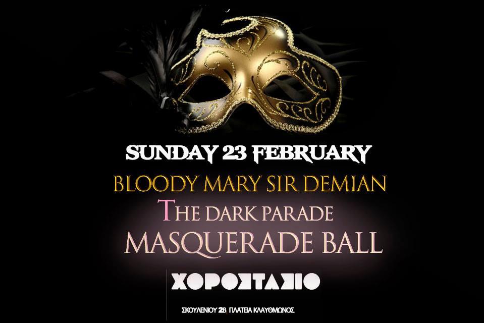 The Dark Parade Masquerade Ball στο Χοροστάσιον