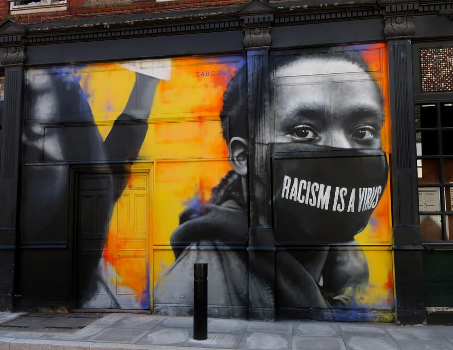 ZABOU_Racism Is A Virus_London UK 2020